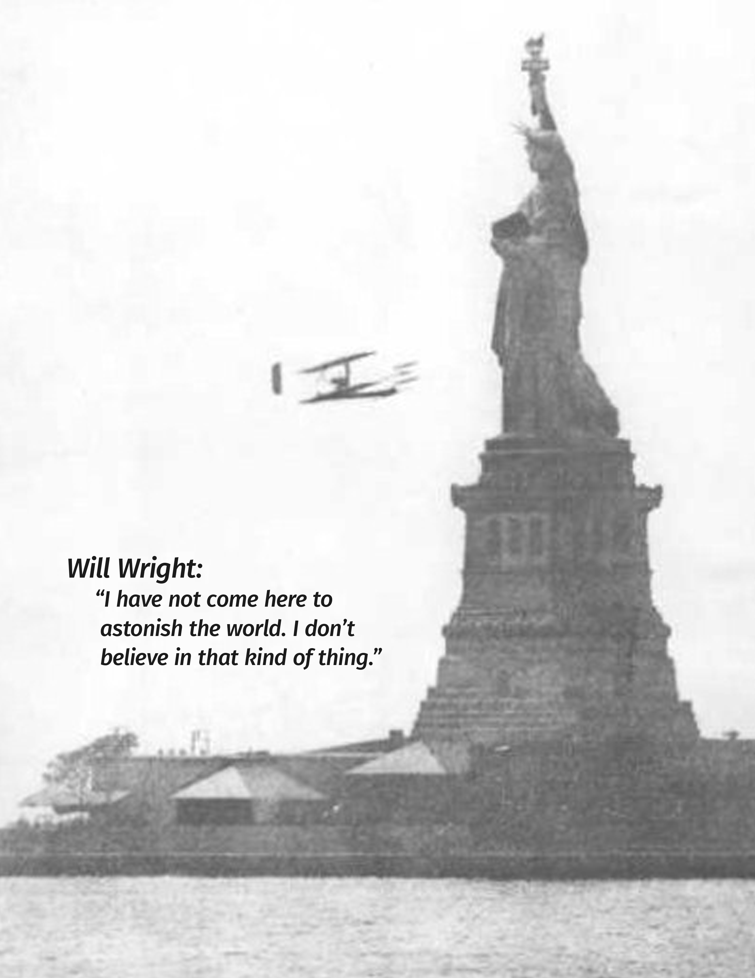 Will Wright circles the Statue of Liberty in 1909